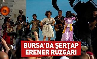 Bursa'da Sertap Erener rüzgârı