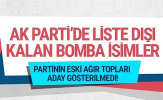 AK Parti'de liste dışı kalanlar