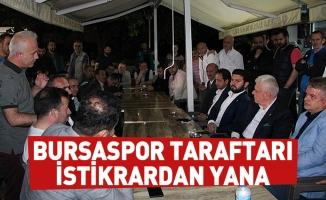 Bursaspor taraftarı istikrardan yana