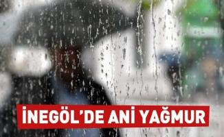 İnegöl'de ani bastıran yağmur etkili oldu