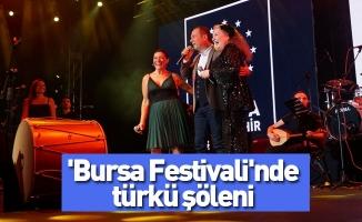 'Bursa Festivali'nde türkü şöleni