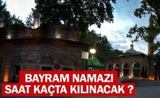 İnegöl'de Ramazan Bayram Namazı Saat Kaçta Kılınacak ?