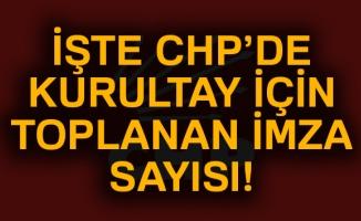 CHP'de Olağanüstü Kurultay isteyenlerin sayısı 521