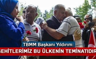 TBMM Başkanı Yıldırım: Şehitlerimiz bu ülkenin teminatıdır