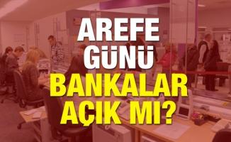 20 Ağustos Kurban Bayramı Arefe günü tüm bankalar açık mı?