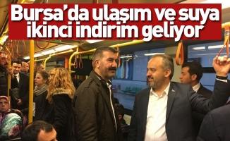 Bursa'da ulaşım ve suya ikinci indirim geliyor