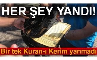 Her şey yandı, bir tek Kuran-ı Kerim yanmadı