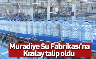 Muradiye Su Fabrikası'na Kızılay talip oldu