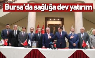 Bursa'da sağlığa dev yatırım