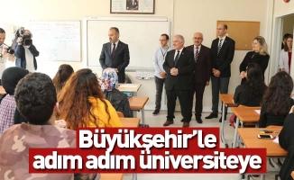Büyükşehir'le adım adım üniversiteye