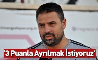 Fatih Akyel: 'Hacettepe Maçından 3 Puanla Ayrılmak İstiyoruz'