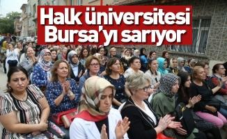 Halk üniversitesi Bursa'yı sarıyor