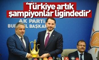 """Berat Albayrak: """"Türkiye artık şampiyonlar ligindedir"""""""