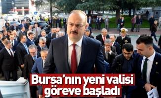 Bursa'nın yeni valisi göreve başladı