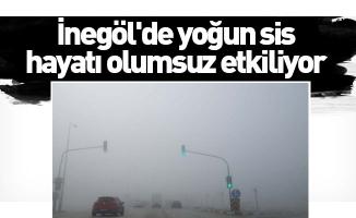 İnegöl'de yoğun sis hayatı olumsuz etkiliyor