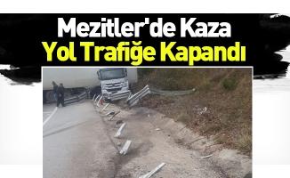 Mezitler'de Kaza Yol Trafiğe Kapandı
