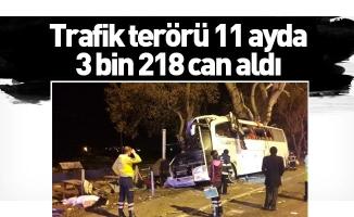 Trafik terörü 11 ayda 3 bin 218 can aldı