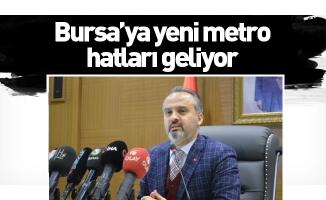 Bursa'ya yeni metro hatları geliyor