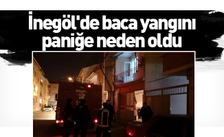 İnegöl'de baca yangını paniğe neden oldu