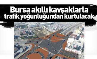 Bursa akıllı kavşaklarla trafik yoğunluğundan kurtulacak