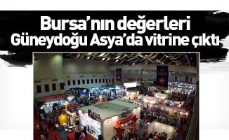 Bursa'nın değerleri Güneydoğu Asya'da vitrine çıktı