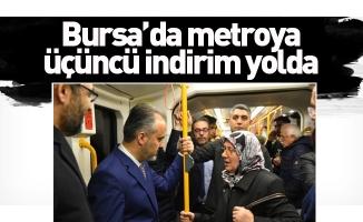 Bursa'da metroya üçüncü indirim yolda