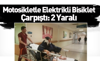 Motosikletle Elektrikli Bisiklet Çarpıştı: 2 Yaralı