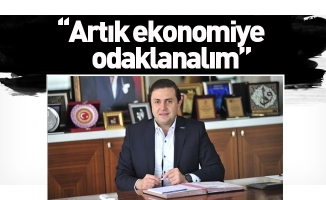 Özdemir:  ''Artık ekonomiye odaklanalım''