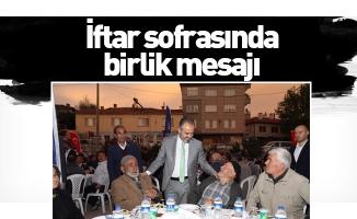Aktaş'tan iftar sofrasında birlik mesajı