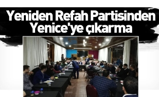 Yeniden Refah Partisinden Yenice'ye çıkarma