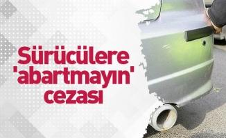Bursa emniyetinden sürücülere 'abartmayın' cezası