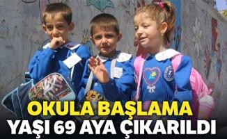 Okula başlama yaşı 69 aya çıkarıldı