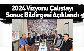 2024 Vizyonu Çalıştayı Sonuç Bildirgesi Açıklandı