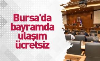 Bursa'da bayramda ulaşım ücretsiz
