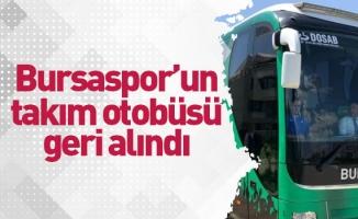 Bursaspor'un takım otobüsü geri alındı