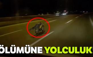 Otobanda motosikletle ölümüne yolculuk