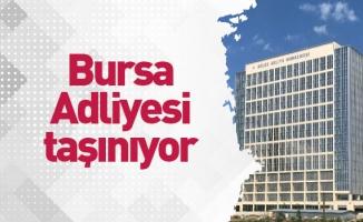 Bursa Adliyesi taşınıyor