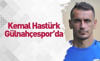 Kemal Hastürk Gülnahçespor'da