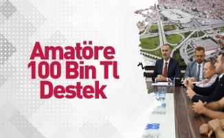 İnegöl Belediyesi'nden Amatöre 100 Bin Tl Destek