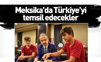 Meksika'da Türkiye'yi temsil edecekler