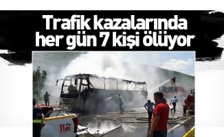 Trafik kazalarında her gün 7 kişi ölüyor