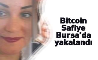 """""""Binbir Surat"""" Bitcoin Safiye Bursa'da yakalandı"""