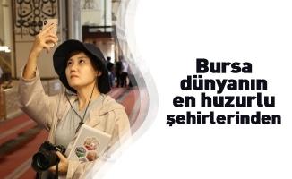 Bursa dünyanın en huzurlu şehirlerinden