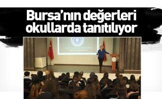 Bursa'nın değerleri okullarda tanıtılıyor