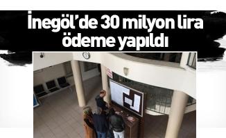 İnegöl'de 30 milyon lira ödeme yapıldı