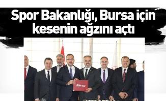 Spor Bakanlığı, Bursa için kesenin ağzını açtı