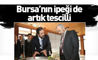 Bursa'nın ipeği de artık tescilli