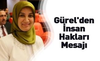 Gürel'den İnsan Hakları Mesajı