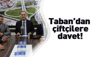 Taban'dan  çiftçilere  davet!