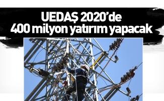 UEDAŞ 2020'de 400 milyon yatırım yapacak